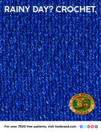 Lion Brand: Rainy Day? Crochet Print Ad by No, No, No, No, No, Yes