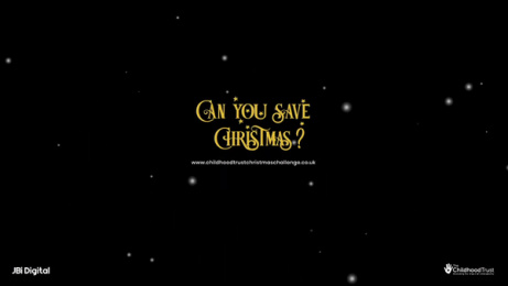 The Childhood Trust: Christmas Challenge Film by JBi Digital