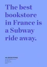 Albertine: The Best Bookstore In France Is In NY, 3 Print Ad by Havas New York