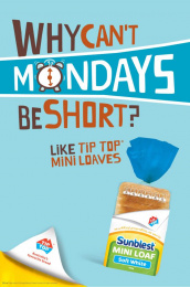 Sunblest Mini Loaf: Mondays Print Ad by DDB Sydney