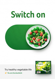 Bonduelle: Try healthy vegetable life - Switch on Print Ad by NGN.agency, Kyiv, Ukraine