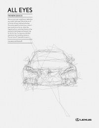 Lexus Is: Eyes will follow, 2 Print Ad by Saatchi & Saatchi Singapore