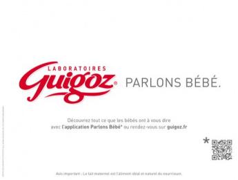 GUIGOZ: GUIGOZ. PARLONS BÉBÉ  [french] Print Ad by Publicis Conseil Paris, ZenithOptimedia Paris