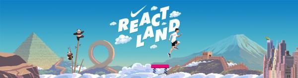 Nike: ReactLand, 3 Print Ad by Wieden + Kennedy Shanghai