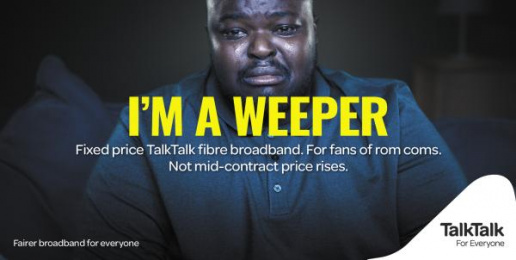 Talktalk: I'm a Weeper Print Ad by CHI & Partners London