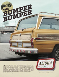 Altoids: Bumper, Bumper Print Ad by Energy BBDO Chicago