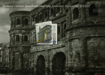 Fund For Preservation Of Historic Monuments: PORTA NIGRA Print Ad by Ogilvy & Mather Frankfurt