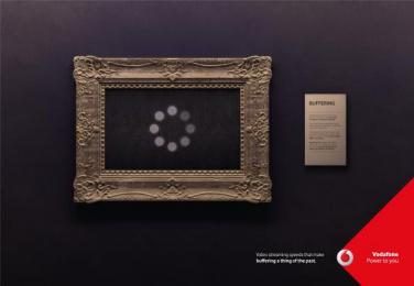 Vodafone: Buffering, 1 Print Ad by JWT Albania