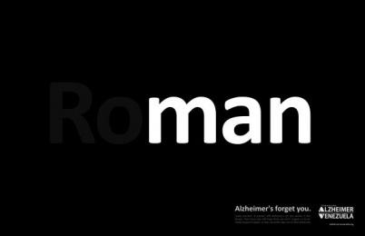 Venezuela's Alzheimer Foundation: roMAN Print Ad by RG2 Caracas