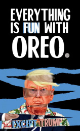 Oreo: Everything is fun with Oreo - Trump Print Ad by Miami Ad School Buenos Aires