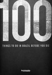 O Estadao De Sao Paulo: 100 things to do in Brazil before you die, 1 Design & Branding by FCB Sao Paulo
