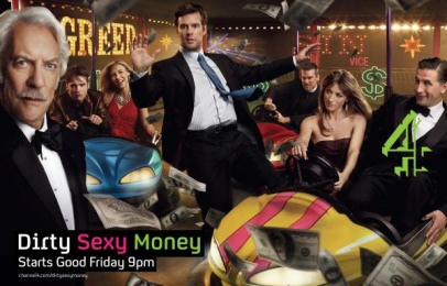 'dirty Sexy Money' Tv Show Launch: DIRTY SEXY MONEY Print Ad by 4creative