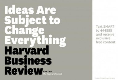Harvard Business School: Ideas are Subject to Change Everything Print Ad by Zig