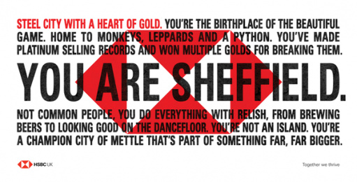 HSBC: We Are Not An Island - You Are Sheffield. Outdoor Advert by J. Walter Thompson London, PHD London