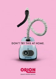 Orion: Don't try this at home, 1 Print Ad by Lukas Lindemann Rosinski
