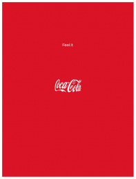 Coca-cola: Feel It Print Ad by Ogilvy & Mather Frankfurt, Publicis Italy