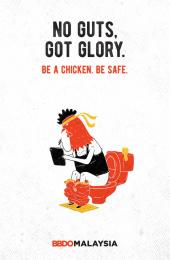 BBDO Malaysia: Be a chicken - No guts. No glory. Print Ad by BBDO Kuala Lumpur