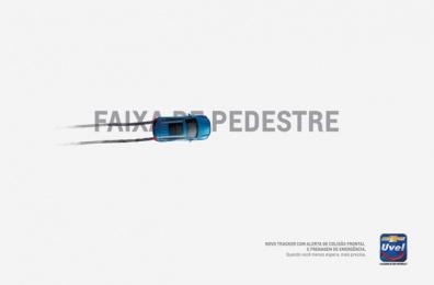Uvel Chevrolet: Crosswalk Print Ad by Woop Comunicação