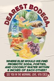Vita Coco: Dear Bodega Love Letter, 3 Print Ad by Interesting Development / New York