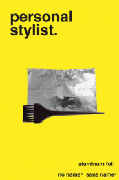No Name Aluminum Foil: Personal Stylist Print Ad by George Brown College