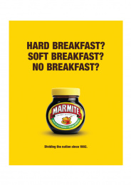 Marmite: The brand that took a stand, 2 Print Ad by Oliver Group UK