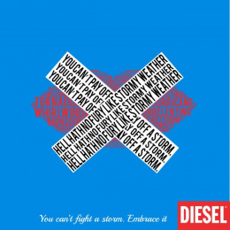 Diesel: Embrace It, 5 Print Ad by Miami Ad School New York