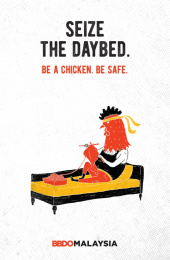 BBDO Malaysia: Be a chicken - Seize the daybed. Print Ad by BBDO Kuala Lumpur