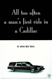 Cadillac: ALL TOO OFTEN Print Ad by Dmb&b