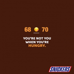 Snickers: You are not you when you are hungry. Print Ad