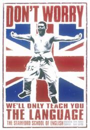Stamford School Of English: HOOLIGANS Print Ad by Cdp-travissully