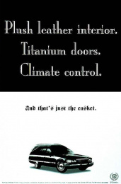 Cadillac: THAT'S JUST THE CASKET Print Ad by Dmb&b
