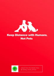 Senim-Meirim: Keep Distance with Humans, not Pets, 2 Print Ad by Grey Kazakhstan