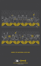 Xm Satellite Radio: NATIONAL SICK DAY Print Ad by Campbell Ewald