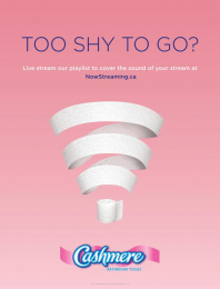 Cashmere Tissues: Now streaming, 2 Print Ad by John St