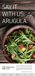 Montage Health: Arugula Print Ad by School of Thought, Test Pattern Media