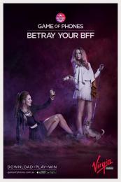 Virgin Mobile: Game of Phones - BFF Print Ad by Havas Worldwide Sydney