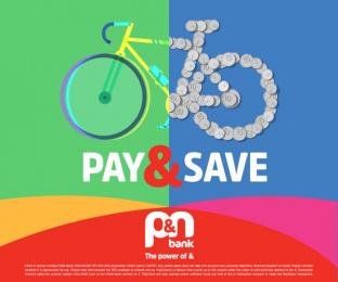 P&N Bank: Pay&Save, 1 Print Ad by 303Lowe Perth, XYZ Studios