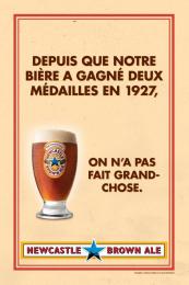 Newcastle Brown Ale: No Bollocks, 2 Print Ad by Nolin BBDO Montreal