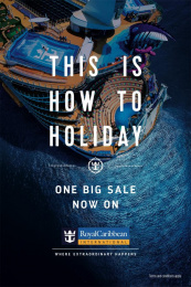 Royal Caribbean: Sale Print Ad by Hometown London, Unit