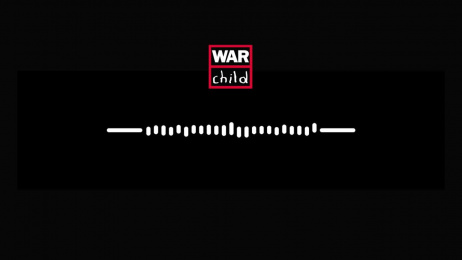 War Child: Just Listen [Full] Radio ad by Being There