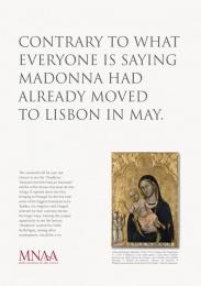 Museu Nacional De Arte Antiga (MNAA): MADONNA Print Ad by Fuel Lisbon