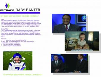 E*trade: BABY BANTER Promo / PR Ad by Grey New York