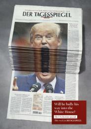 Der Tagesspiegel: Trump Print Ad by Scholz & Friends Berlin