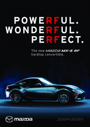 Mazda MX-5 RF: Powerful Wonderful Perfect Print Ad by Antidote