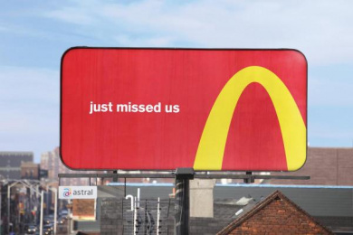 McDonald's: Just Missed Us Outdoor Advert by Cossette Toronto