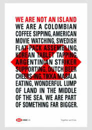 HSBC: We are not an Island [poster] Print Ad by J. Walter Thompson London, PHD London