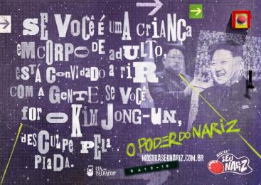 Cia dos Palhaços: Kim Jong Print Ad by Blu design e comunicacao