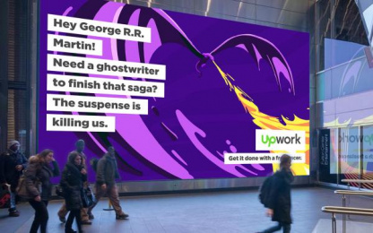 Upwork: Hey George R.R. Martin! Outdoor Advert by Duncan Channon