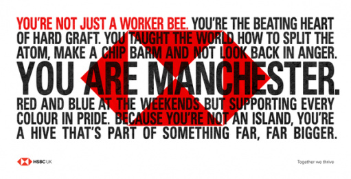 HSBC: We Are Not An Island - You Are Manchester. Outdoor Advert by J. Walter Thompson London, PHD London