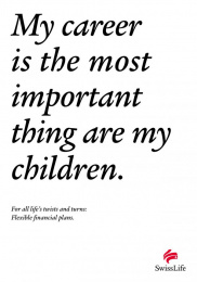 Ubs Swiss Life: MOST IMPORTANT THING Print Ad by Leo Burnett Zurich